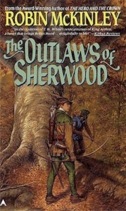The Outlaws of Sherwood, by Robin McKinley
